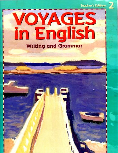 Voyages In English-Writing And Grammar, Grade 2 Teacher's Edition (1999 Copyright): Carolyn ...