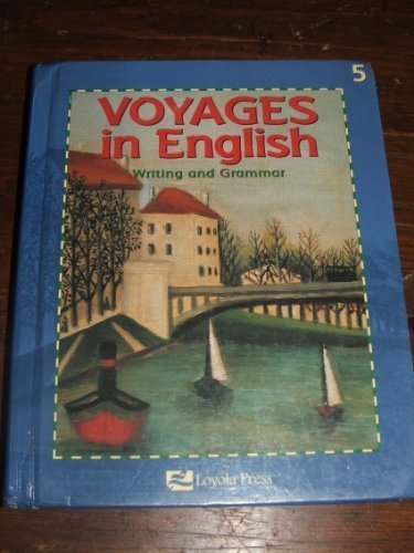 9780829409901: Voyages in English: Writing and Grammar Level 5