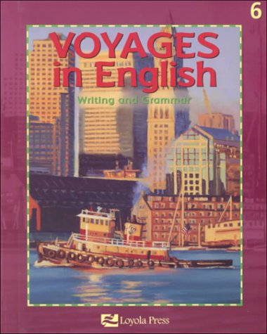 VOYAGES IN ENGLISH WRITING AND GRAMMAR, 6 (9780829409925) by Carolyn Marie Dimick