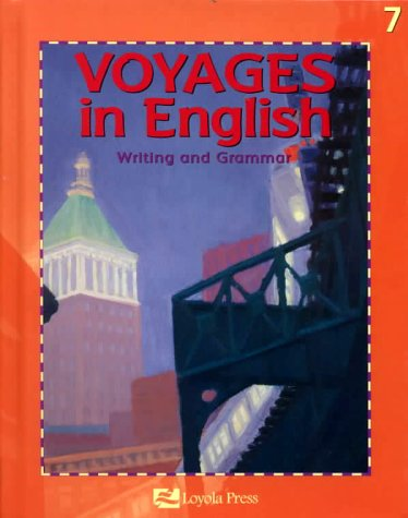 9780829409949: Voyages in English: Writing and Grammar, Grade 7