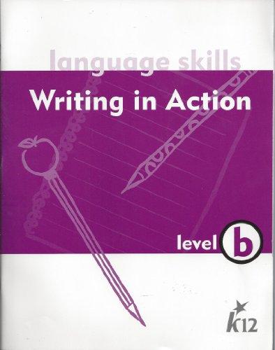 9780829410037: Language Skills - Writing in Action Level b -K12
