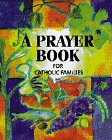 9780829410761: A Prayer Book for Catholic Families