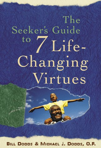 9780829411713: The Seeker's Guide to 7 Life-Changing Virtues