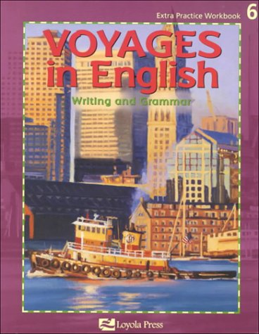 9780829413243: Voyages in English: Writing and Grammar : Grade 6