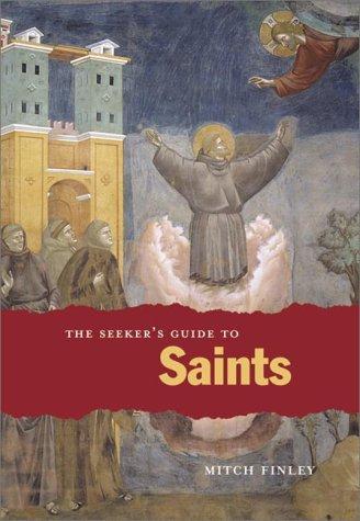 9780829413502: The Seeker's Guide to Saints (Seeker Series)