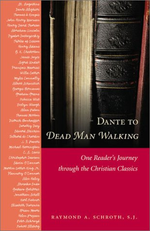 9780829414318: Dante to Dead Man Walking: One Reader's Journey Through the Christian Classics