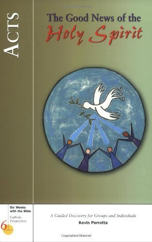 9780829414486: Acts: The Good News of the Holy Spirit (Six Weeks with the Bible)