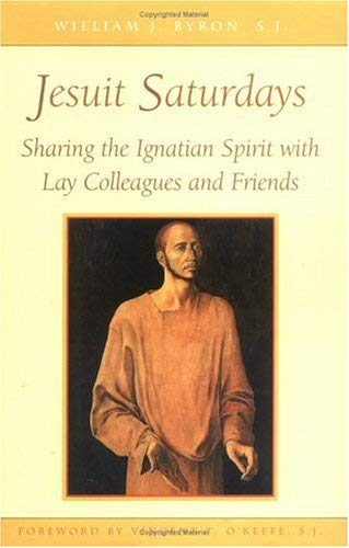 9780829414684: Jesuit Saturdays: Sharing the Ignatian Spirit with Lay Colleagues and Friends