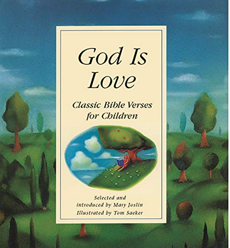God is Love: Classic Bible Verses for Children: Joslin, Mary