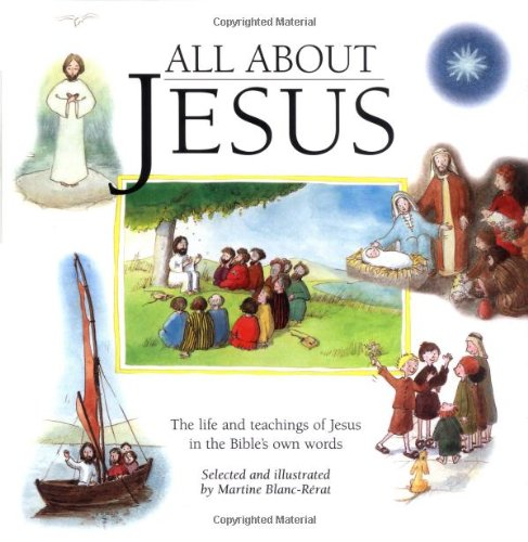 9780829415063: All About Jesus:The Life and Teachings of Jesus in the Bible's Own Words