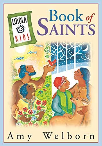 9780829415346: Loyola Kids Book of Saints