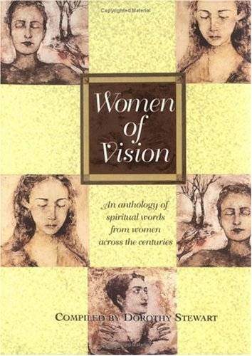 9780829415568: Women of Vision: An Anthology of Spiritual Words from Women Across the Centuries
