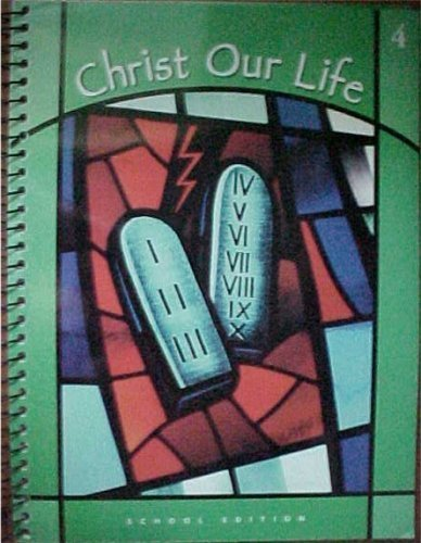 9780829416008: Christ Our Life Grade 4 God Guides Us Teacher's Edition School Edition Loyola Press