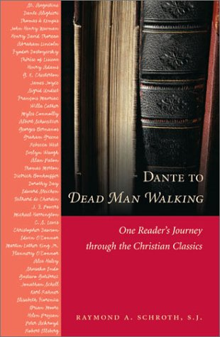 9780829416343: Dante to Dead Man Walking: One Reader's Journey Through the Christian Classics