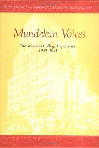 9780829416923: Mundelein Voices: The Women's College Experience (1930-1991)