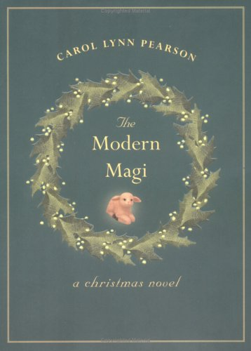The Modern Magi: A Christmas Novel (9780829417630) by Carol Lynn Pearson
