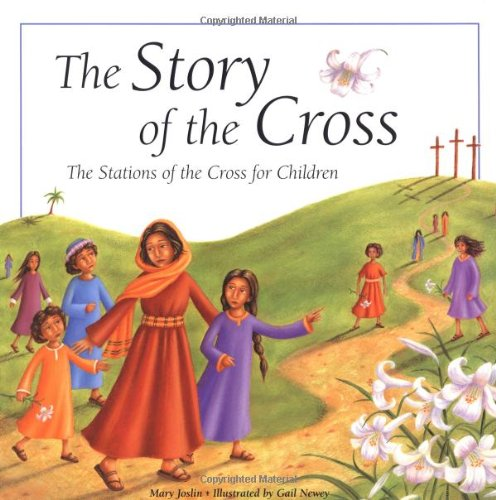 9780829418194: The Story of the Cross: The Stations of the Cross for Children