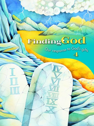 Grade 4: School Edition: Our Response to God's Gifts (Finding God 2005, 2007): Campbell MDiv ...