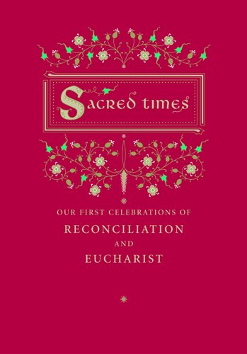 9780829419399: Sacred Times: Our First Celebrations of Reconciliation and Eucharist