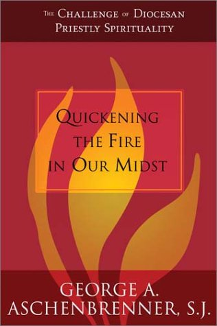 9780829419481: Quickening the Fire in Our Midst: The Challenge of Diocesan Priestly Spirituality