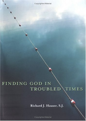 9780829419818: Finding God in Troubled Times