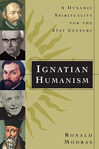 9780829419863: Ignatian Humanism: A Dynamic Spirituality for the Twenty-First Century