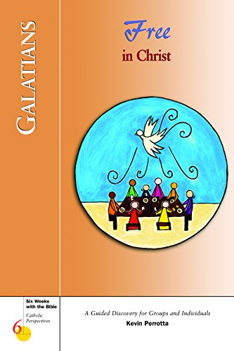 9780829420074: Galatians: Free in Christ (Six Weeks with the Bible)