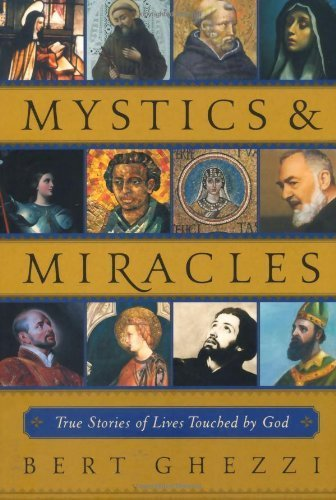 9780829420418: Mystics & Miracles: True Stories of Lives Touched by God