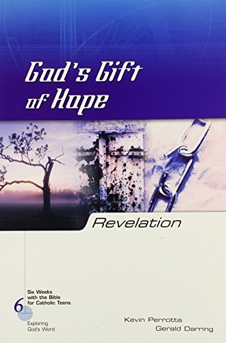9780829420494: Revelation: God's Gift of Hope (Six Weeks with the Bible for Catholic Teens)