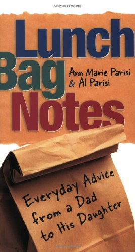 9780829420609: Lunch Bag Notes: Everyday Advice from a Dad to his Daughter