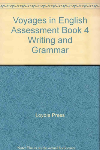 9780829421095: Voyages in English Assessment Book 4 Writing and Grammar