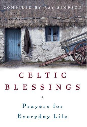 9780829421170: Celtic Blessings: Prayers For Everyday Life