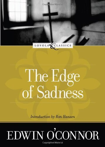 9780829421231: The Edge of Sadness (Loyola Classics)