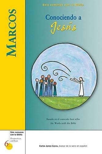 Marcos: Conociendo a Jesus (Seis semanas con: Mr. Kevin Perrotta;