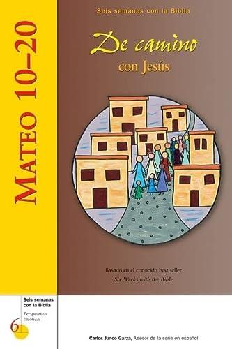 Mateo 10-20: De camino con Jesus (Seis: Mr. Kevin Perrotta,