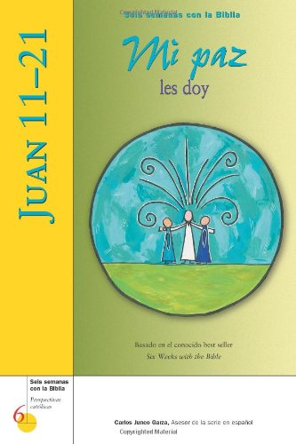 Juan 11-21: Mi paz les doy (Seis: Perrotta, Mr. Kevin