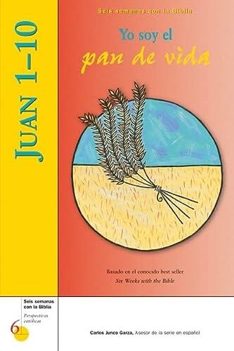 Juan 1-10: Yo soy el pan de: Mr. Kevin Perrotta,