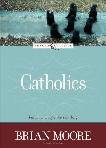9780829423334: Catholics (Loyola Classics)