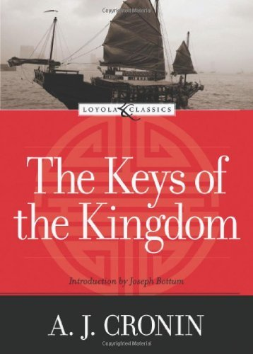 The Keys of the Kingdom: A. J. Cronin