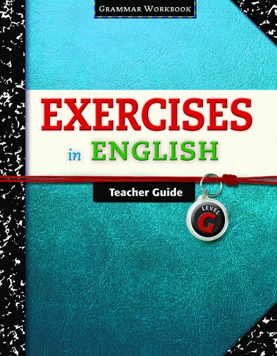 9780829423457: Exercises in English Level G Teacher Guide: Grammar Workbook (Exercises in English 2008)