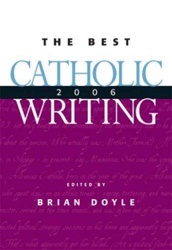 9780829423563: Best Catholic Writing 2006