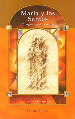 9780829423716: Maria y Los Santos: Campaneros del Camino (Fundamentos de la fe catolica)