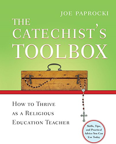 9780829424515: The Catechist's Toolbox: How to Thrive as a Religious Education Teacher (Toolbox Series)