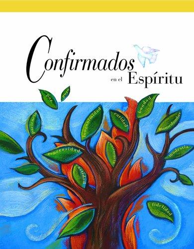 9780829424539: Confirmados en el Espiritu libro del estudiante (Confirmed in the Spirit/Confirmado en el Espiritu 2007) (Spanish Edition)