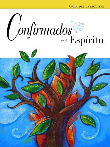 9780829424546: Confirmados en el Espiritu Guia del catequista (Confirmed in the Spirit/Confirmado en el Espiritu 2007) (Spanish Edition)