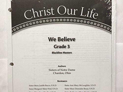 9780829425512: We Believe Blackline Masters: Grade 3 (Christ Our Life 2009)