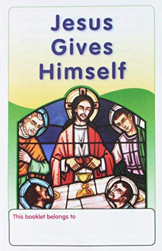 9780829425734: Jesus Gives Himself (Christ Our Life 2009)