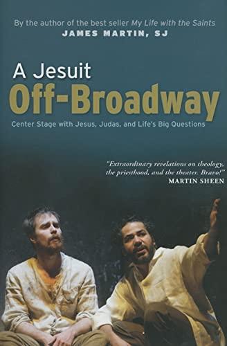 A Jesuit Off-Broadway: James Martin SJ