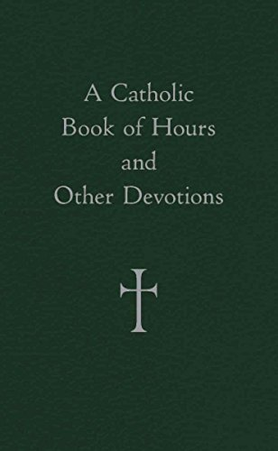 9780829425840: A Catholic Book of Hours and Other Devotions