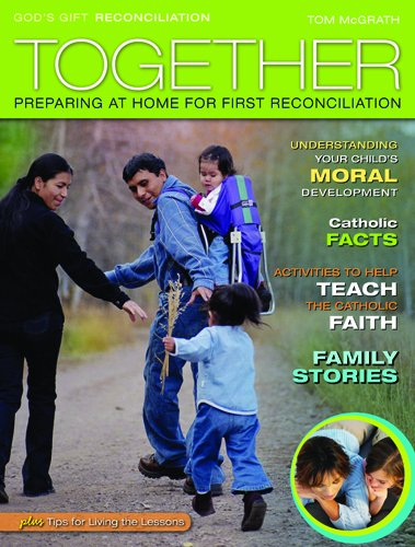 9780829426564: Together: Preparing at Home for First Reconciliation: Family Guide: Reconciliation (God's Gift 2009)